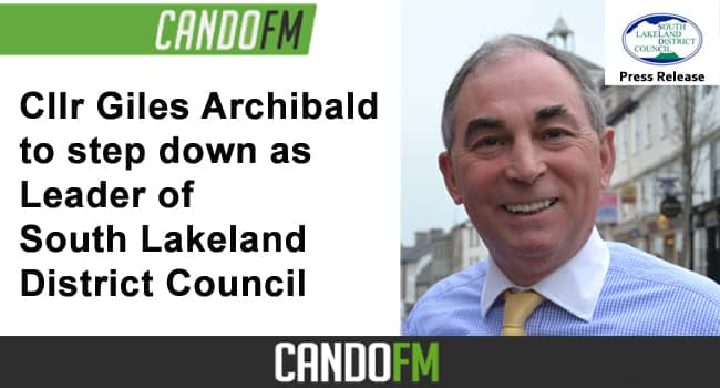 Cllr Giles Archibald to step down as Leader of South Lakeland District Council
