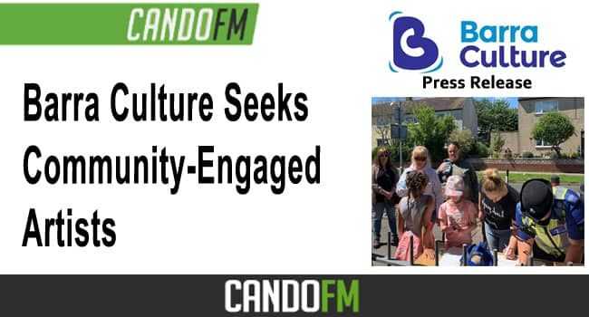 Barra Culture Seeks Community-Engaged Artists