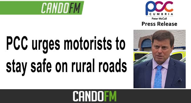 PCC urges motorists to stay safe on rural roads